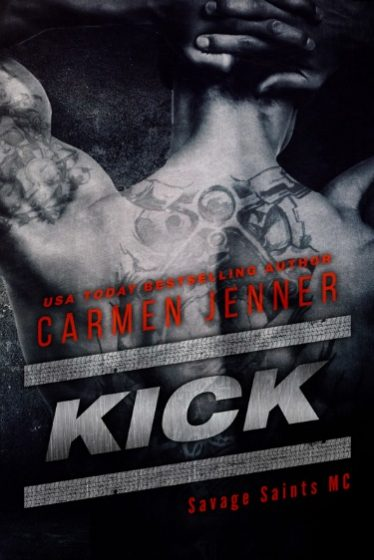 Trailer Reveal & Giveaway: Kick (Savage Saints MC #1) by Carmen Jenner