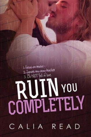 Synopsis and Release Date Reveal: Ruin You Completely (Sloan Brothers #3) by Calia Read