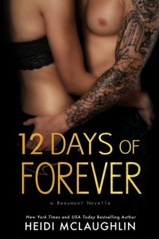 Cover Reveal: 12 Days of Forever (The Beaumont Series #4.5) by Heidi McLaughlin