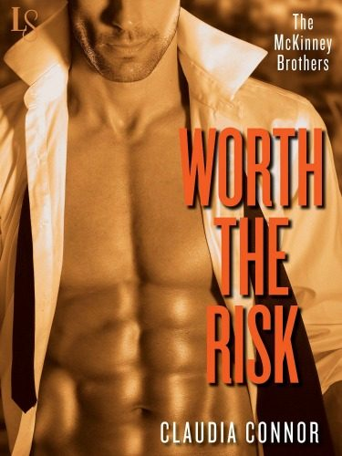 Release Day Blitz & Giveaway: Worth the Risk (The McKinney Brothers #2) by Claudia Connor