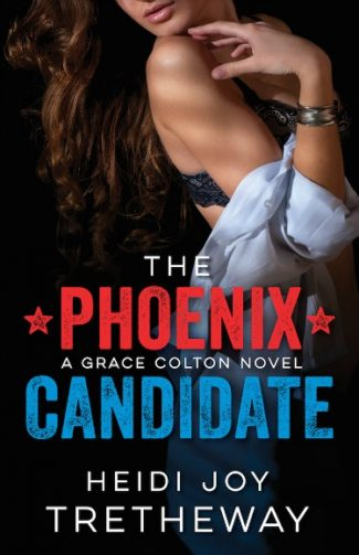 Release Day Launch & Giveaway: The Phoenix Candidate (Grace Colton #1) by Heidi Joy Tretheway