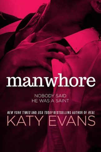 Surprise Cover Reveal & Series Reveal: Manwhore (Manwhore #1) by Katy Evans