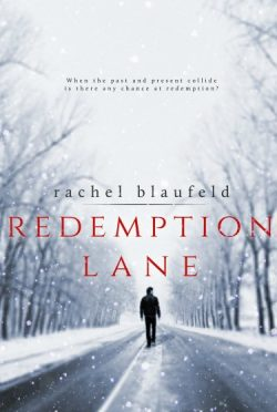 Cover Reveal: Redemption Lane (Crossroads #1) by Rachel Blaufeld