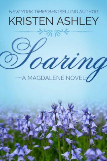 Cover Reveal: Soaring (Magdalene #2) by Kristen Ashley