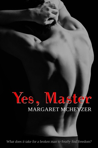 Book Blitz & Giveaway: Yes, Master by Margaret McHeyzer
