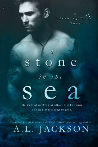 Cover Reveal & Giveaway: A Stone in the Sea (Bleeding Hearts #1) by A.L. Jackson