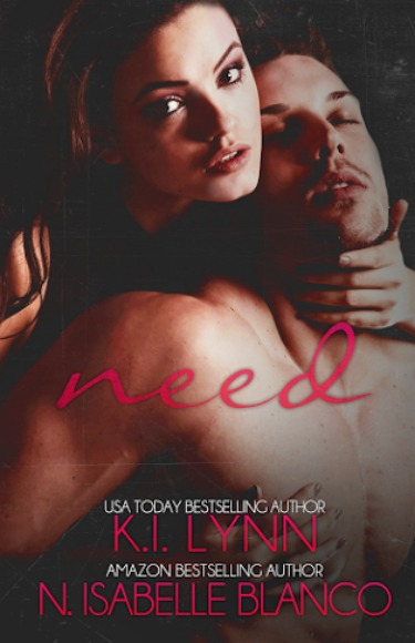 Cover Reveal & Giveaway: Need by K.I. Lynn & N. Isabelle Blanco