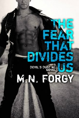 Cover Reveal: The Fear That Divides Us (The Devil's Dust #3) by M.N. Forgy