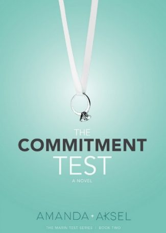 Cover Reveal: The Commitment Test (The Marin Test #2) by Amanda Aksel