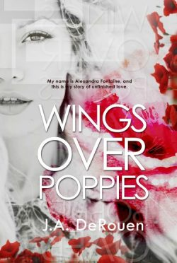 Release Day Blitz & Giveaway: Wings Over Poppies (Over #2) by J.A. Derouen