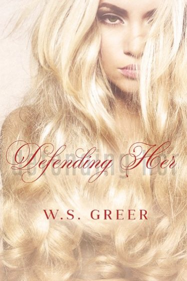 Cover Reveal: Defending Her by W.S. Greer