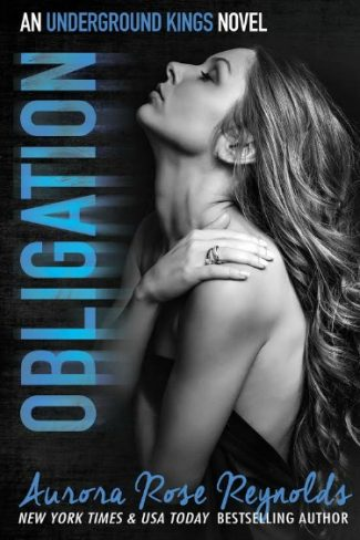 Cover Reveal: Obligation (Underground Kings #2) by Aurora Rose Reynolds