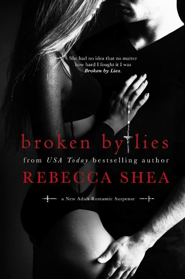 Cover Reveal: Broken by Lies by Rebecca Shea