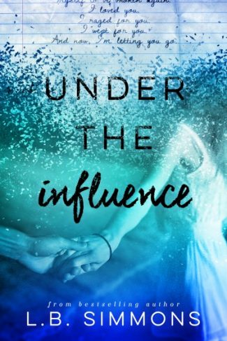 Cover Reveal: Under the Influence by L.B. Simmons