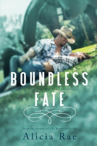 Cover Reveal & Giveaway: Boundless Fate (Fate For Love #2) by Alicia Rae