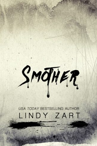 Cover Reveal: Smother by Lindy Zart