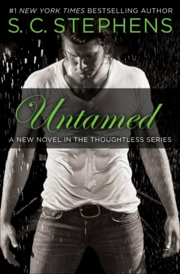 Cover Reveal: Untamed (Thoughtless, #4)  by S.C. Stephens