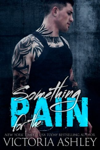 Cover Reveal: Something for the Pain (Pain #2) by Victoria Ashley