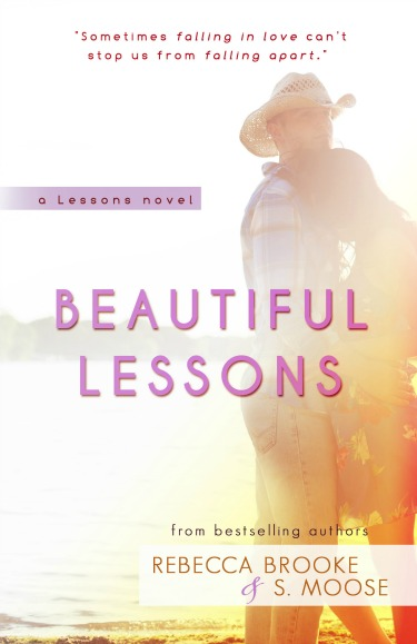 Cover Reveal: Beautiful Lessons by S. Moose & Rebecca Brooke