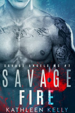 Cover Reveal & Giveaway: Savage Fire (Savage Angels MC #2) by Kathleen Kelly