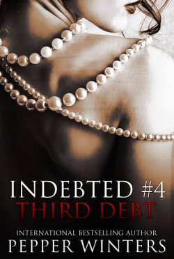 Cover Reveal & Giveaway: Third Debt (Indebted #4) by Pepper Winters