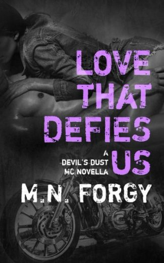 Release Day Blitz & Giveaway: Love That Defies Us (The Devil's Dust #3.5) by M.N. Forgy