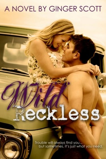 Cover Reveal: Wild Reckless by Ginger Scott