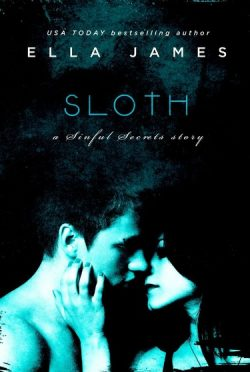 Excerpt Reveal: Sloth by Ella James