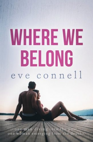 Release Day Blitz & Giveaway: Where We Belong by Eve Connell
