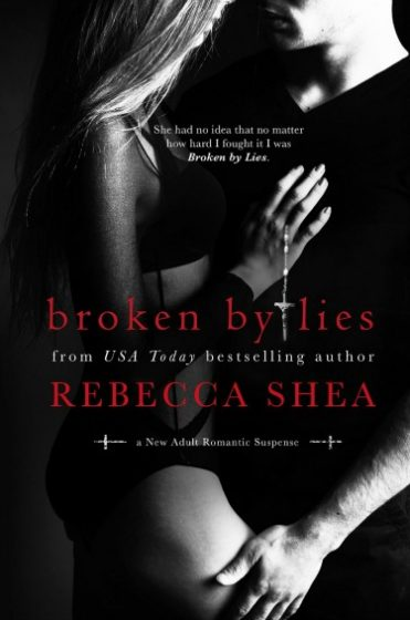 Release Day Blitz & Giveaway: Broken by Lies (Bound and Broken #1) by Rebecca Shea