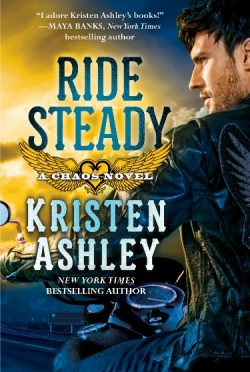 Cover Reveal: Ride Steady (Chaos #3) by Kristen Ashley