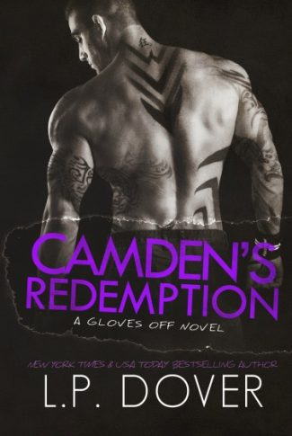 Release Day Launch: Camden's Redemption (Gloves Off #4) by L.P. Dover