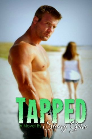 Cover Reveal: Tapped (Totaled #2) by Stacey Grice