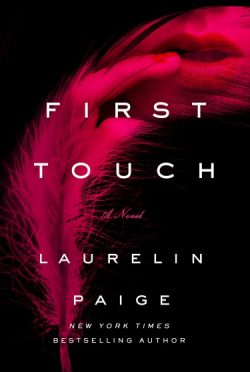 Cover Reveal: First Touch by Laurelin Paige