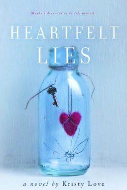 Cover Reveal & Giveaway: Heartfelt Lies (Undone #2) by Kristy Love