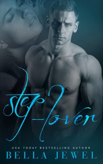 Release Day Blast & Giveaway: Step-Lover by Bella Jewel