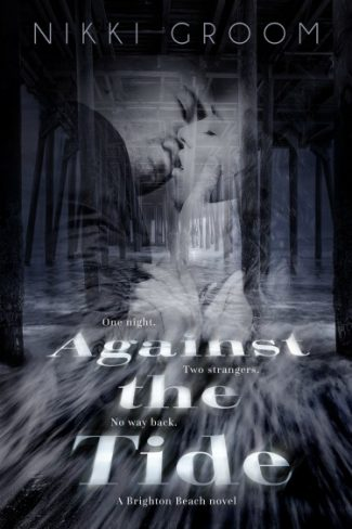 Cover Reveal & Giveaway: Against the Tide (Brighton Beach #1) by Nikki Groom