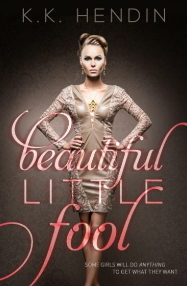 Cover Reveal: Beautiful Little Fool by K.K. Hendin