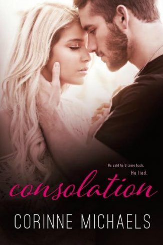 Excerpt Reveal: Consolation (The Consolation Duet #1) by Corinne Michaels