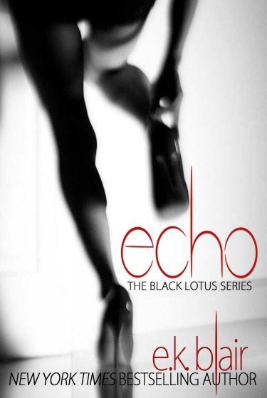Cover Reveal: Echo (Black Lotus #2) by E.K. Blair