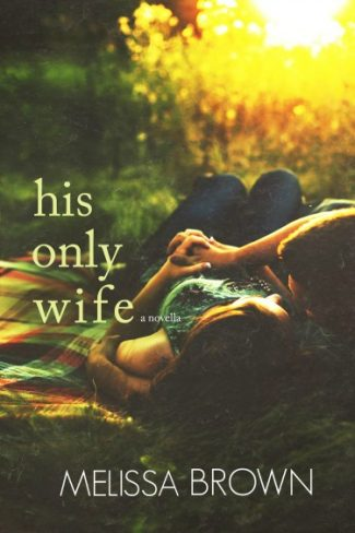Cover Reveal: His Only Wife (The Compound #1.5) by Melissa Brown
