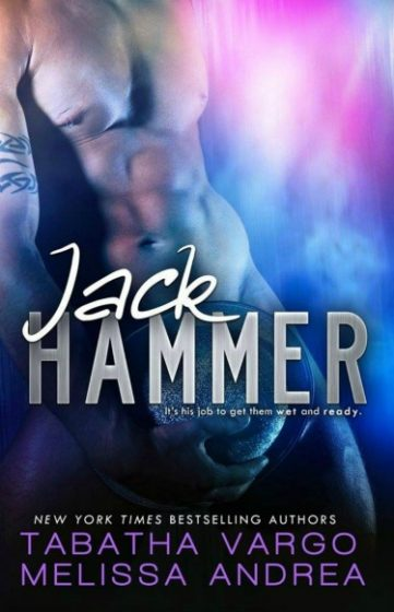 Release Day Launch: Jack Hammer by Tabatha Vargo & Melissa Andrea