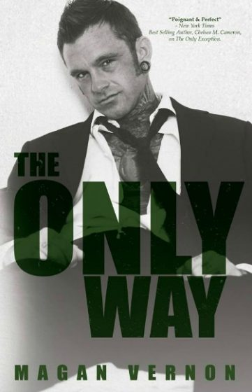 Release Day Blitz & Giveaway: The Only Way (Only #4) by Magan Vernon