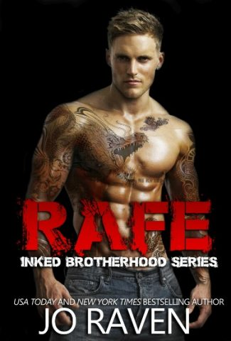 Cover Reveal: Rafe (Inked Brotherhood #5) by Jo Raven