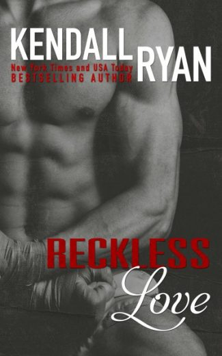 Promo: Reckless Love (Hard to Love #2) by Kendall Ryan