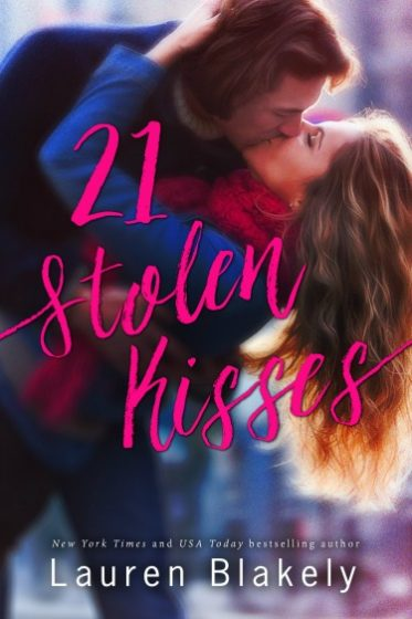 Cover Reveal: 21 Stolen Kisses by Lauren Blakely
