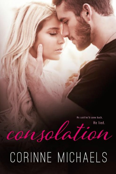 Release Day Blitz: Consolation (The Consolation Duet #1) by Corinne Michaels