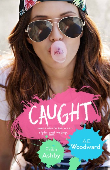 Cover Reveal: Caught by Erika Ashby & A.E. Woodward