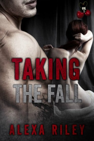 Cover Reveal: Taking the Fall by Alexa Riley