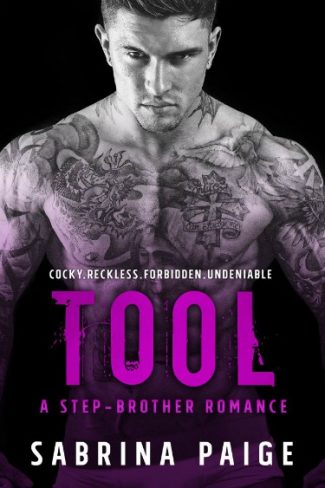 Cover Reveal: Tool (A Step Brother Romance #2) by Sabrina Paige